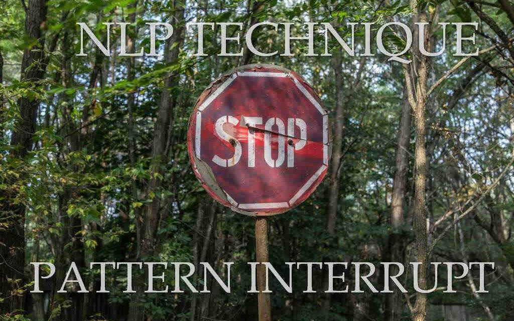 Técnica de PNL - Interrupción de patrón