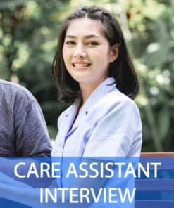 Pass A Care Assistant Interview