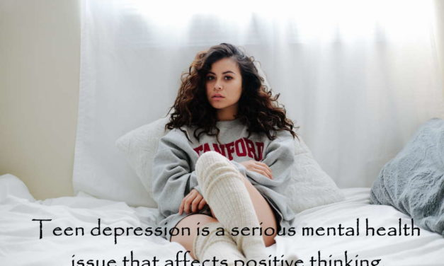 How depression in teens affects positive thinking