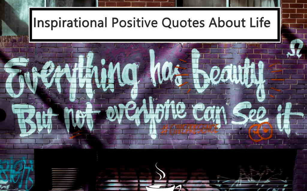 49 Positive Quotes And Positive Thinking Quotes