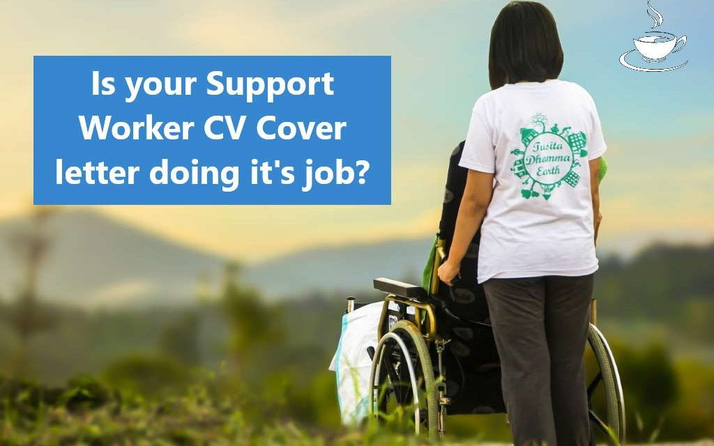 Great Sample Support Worker CV Cover Letter