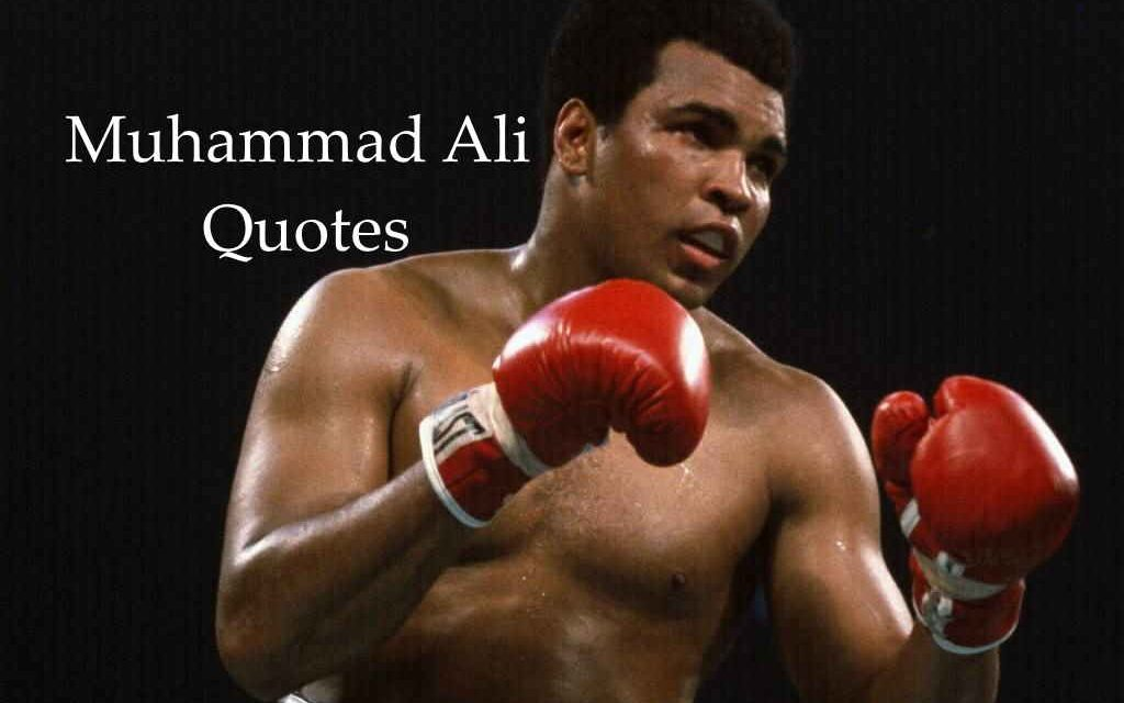 30+ Great Inspirational Muhammad Ali Quotes