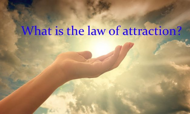 What the Law of Attraction is And How it Can Improve Your Life