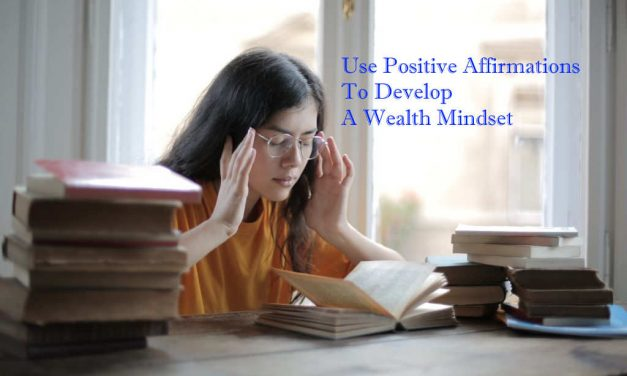 Using Affirmations To Reset Your Wealth Set Point